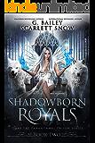 Shadowborn Royals (Dark Fae Paranormal Prison Series Book 2)