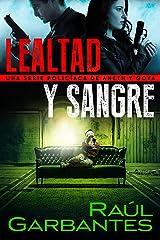 Lealtad y sangre: Una serie policíaca de Aneth y Goya (Crímenes en tierras violentas nº 3) (Spanish Edition) Kindle Edition
