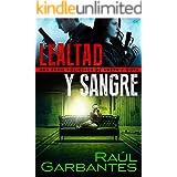 Lealtad y sangre: Una serie policíaca de Aneth y Goya (Crímenes en tierras violentas nº 3) (Spanish Edition)