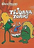 Tijuana Toads (17 Cartoons)