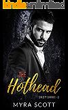 The Hothead: Sin City Sentries - Book 3