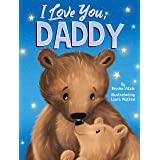 I Love You, Daddy - Children's Padded Board Book - Love