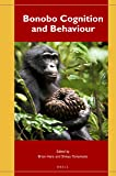 Bonobo Cognition and Behaviour