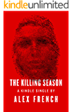 The Killing Season (Kindle Single)
