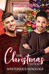 The Christmas Hitch: A sweet, cozy gay romance (Mysterious Mixology Book 1) Kindle Edition