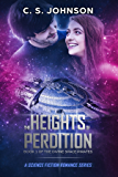 The Heights of Perdition: A Science Fiction Romance Series (The Divine Space Pirates Book 1)
