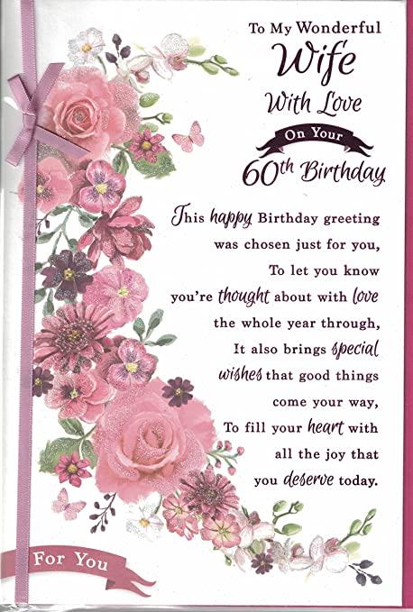 Wife 60th Birthday Card To My Wonderful Wife With Love On Your