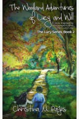 The Woodland Adventures of Lucy and Will: : A Story Inspired by Wordsworth's Wild Child  Lucy Gray (The Lucy Series Book 2) Kindle Edition