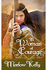A Woman of Courage (Honour, Love, and Courage Series) Kindle Edition