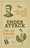 Under Attack (The Home Front Detective Series)