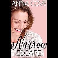 Narrow Escape: A Lesbian Romance Novella