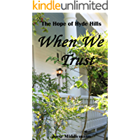 When We Trust (The Hope of Hyde Hills Book 1)