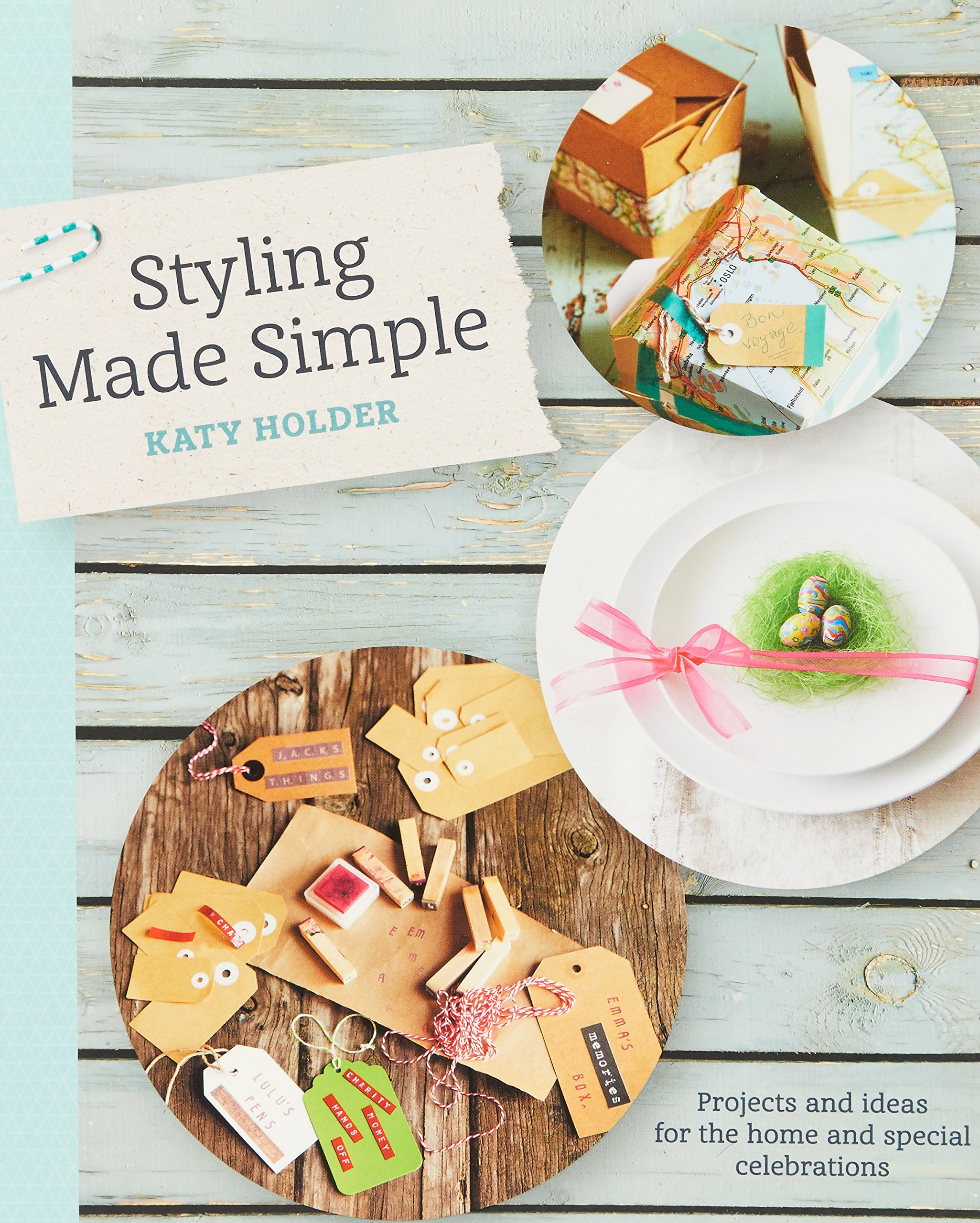Amazon.com: Styling Made Simple: Projects and ideas for the home and ...