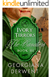 Ivory Terrors (The Cavaliers Series: Book Three): A vampire romance trilogy (The Cavaliers Trilogy 3)