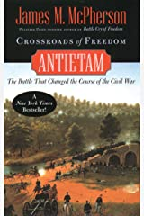 Crossroads of Freedom: Antietam (Pivotal Moments in American History) Kindle Edition