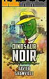 The Curse of the Diamond Heart (Dinosaur Noir Book 1)