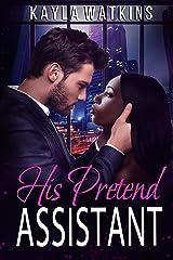 His Pretend Assistant: A BWWM Billionaire Romance Kindle Edition