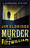 Murder at the Fitzwilliam (Museum Mysteries Book 1) (English Edition)
