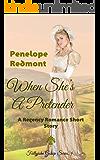 When She's A Pretender: A Regency Romance Short Story (Follyjohn Gossip Series Book 4)