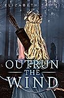 Outrun The