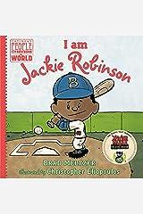 I am Jackie Robinson (Ordinary People Change the World) Kindle Edition