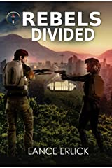 Rebels Divided Kindle Edition