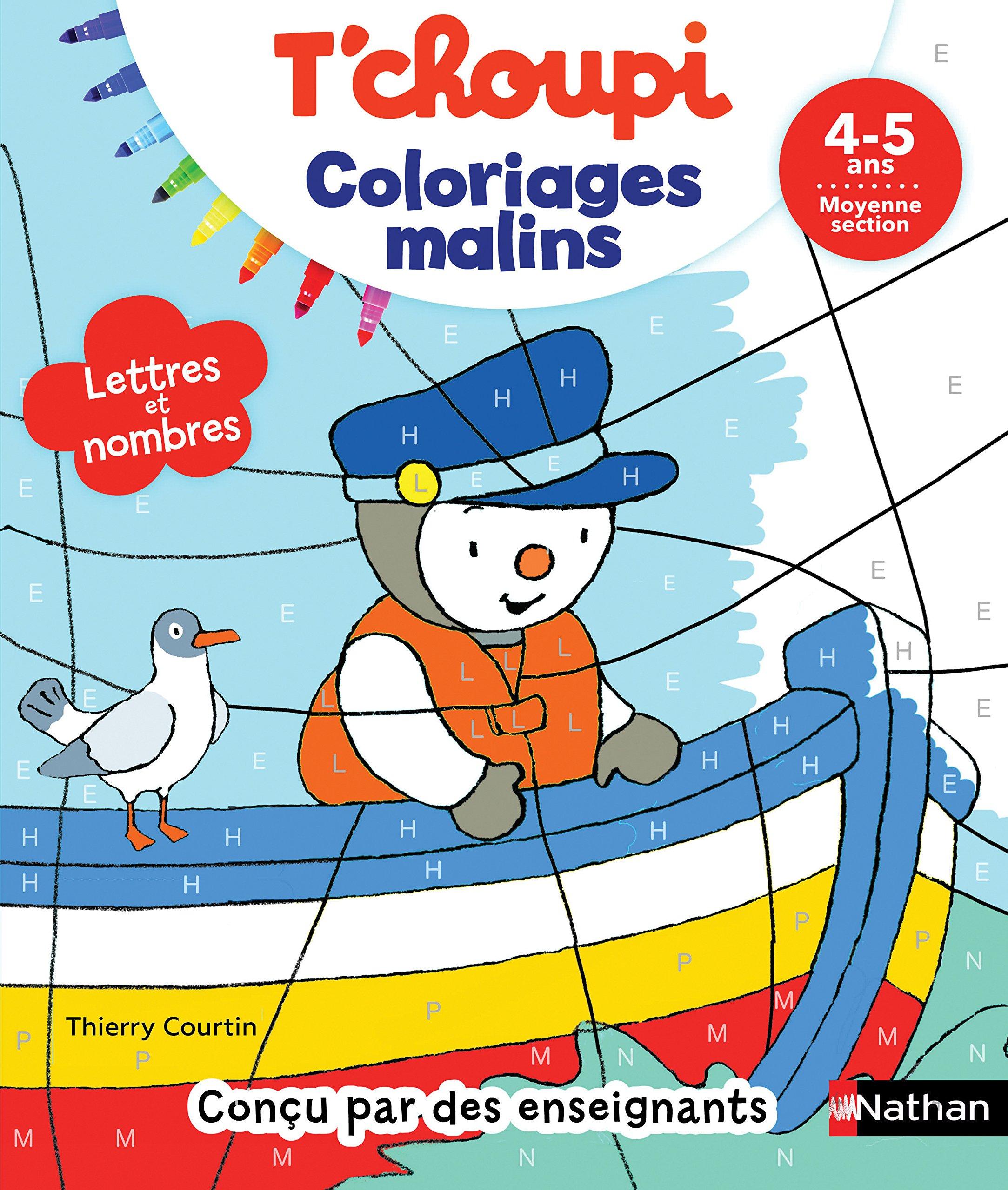 T Choupi Coloriages Malins Lettres Et Nombres Magiques Maternelle Moyenne Section 4 5 Ans Amazon Fr Courtin Thierry Courtin Thierry Livres