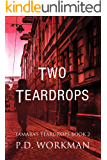 Two Teardrops (Tamara's Teardrops Book 2)