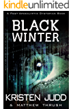 Black Winter (A Post-Apocalyptic Dystopian Book)