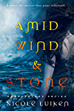 Amid Wind and Stone (Otherselves)