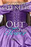 Out of the Tower: A Charming Adult Fairy Tale (The Charming Fairy Tales Book 1)