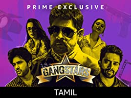 Watch Gangstars Tamil Prime Video