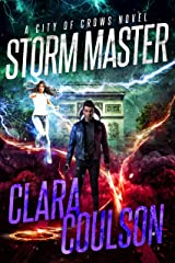 Storm Master (City of Crows Book 8) Kindle Edition