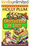 Smothered In Lies (A Mexican Cafe Cozy Mystery Series Book 3)