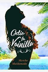ODIO LA VAINILLA (Spanish Edition) Kindle Edition