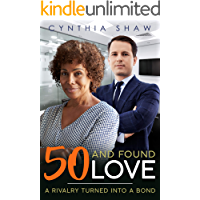 50 And Found Love (Older Woman, Younger Man, Billionaire, Business Rivals, Surprise Love, Romance)