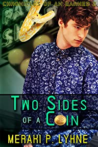 Two Sides Of A Coin (Chronicles of an Earned Book 2)