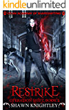 Restrike: (Lycan Academy of Shapeshifting: Operation Shift, Book 2)