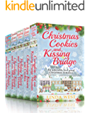 Christmas Cookies and Kissing Bridge - The Four Book Set: A Laugh Out Loud Romantic Comedy Series ( With FREE BONUS BOOK!) (Christmas on Kissing Bridge Mountain 4)