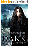 Walking in the Dark: Ollie Wit, Book Two