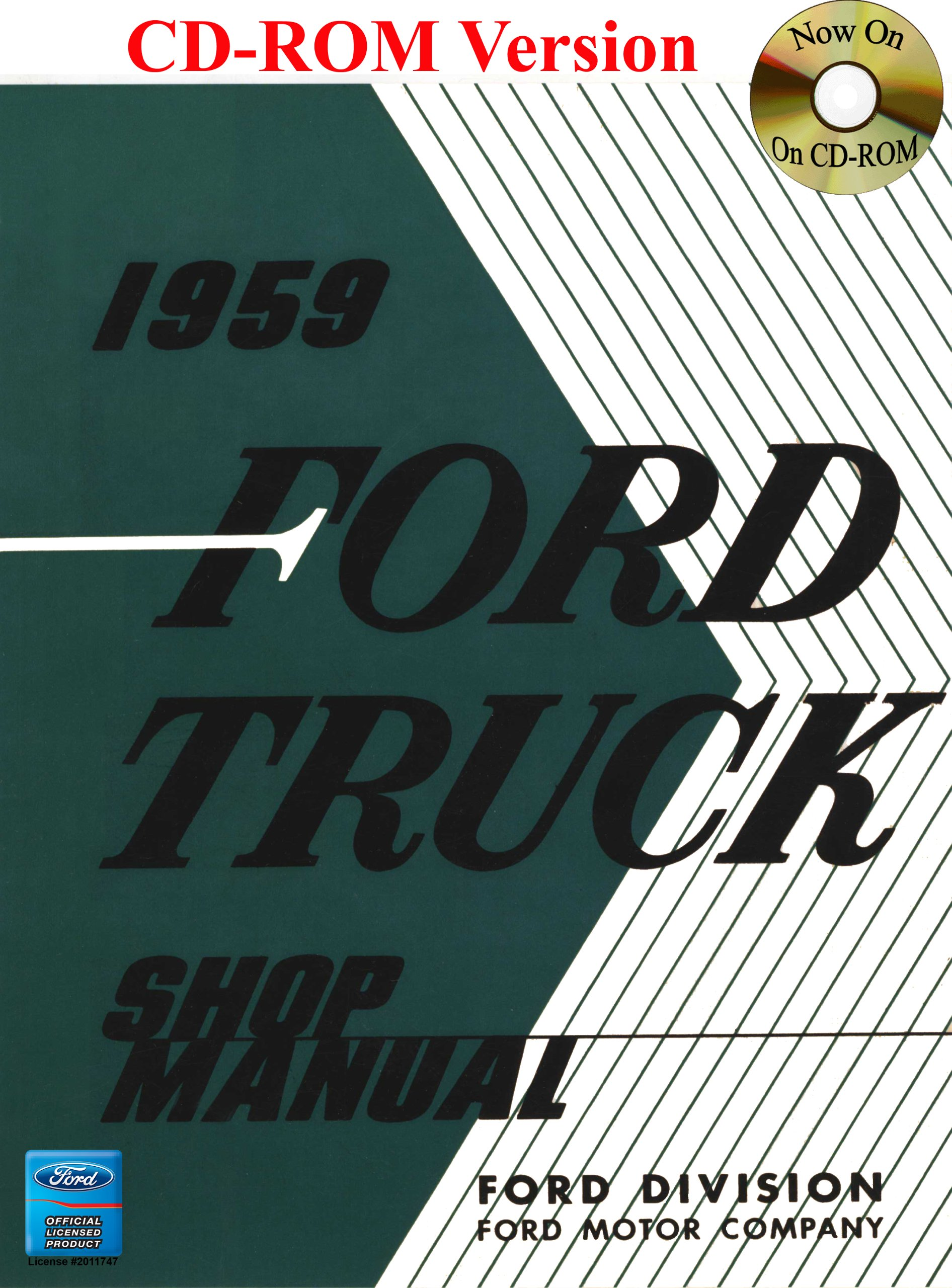 1959 ford f100 wiring diagram 1959 image wiring 1959 ford truck shop manual ford motor company david e leblanc on 1959 ford f100 wiring