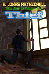 Thief (The Key to Magic Book 7) Kindle Edition