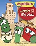 Josh and the Big Wall (VeggieTales)