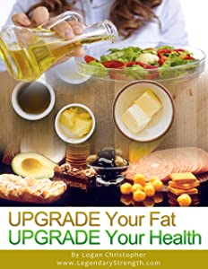 Upgrade Your Fat (Upgrade Your Health Book 3)