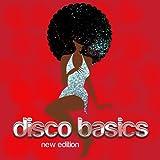 Disco Basics (New Edition) [50 Disko Kult Hits Of The 70's, 80's, 90's & 2K - Best Of Party, Karneval, Sommer, Silvester & Après Ski]