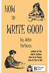 HOW TO WRITE GOOD Kindle Edition