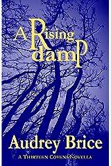 A Rising Damp: (Thirteen Covens) (Fourteen Tales of Thirteen Covens Book 1)