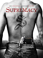 Supremacy (2014) [dt./OV]
