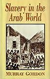 Slavery in the Arab World
