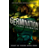 Germination: Feast of Weeds Book Zero: A Dystopian Survival Series
